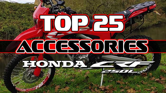 Video -Top 25 Honda CRF250L Accessories for Adventure Motorcycle Riding Dual Sport