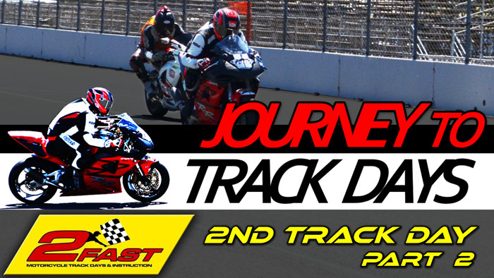 Track Day 2 - Part 2