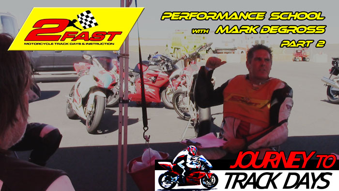 Video -2Fast Motorcycle Performance School (Part 2 of 3) with Mark Degross at ORP